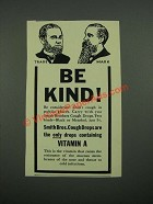 1938 Smith Bros. Cough Drops Ad - Be Kind
