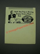 1938 Mothersills Seasick Remedy Ad - Half The Trip is Dining