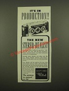 1947 Stereo Realist Camera Ad - It's In Production