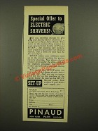 1939 Pinaud Set-up  Ad - Special Offer to Electric Shavers