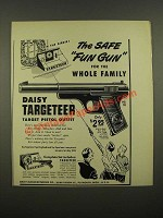 1948 Daisy Targeter No. 118 Pistol Ad - The Safe Fun Gun for the Whole Family