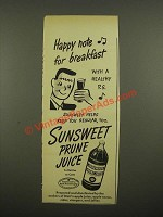 1948 Sunsweet Prune Juice Ad - Happy Note for Breakfast