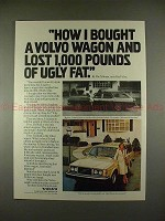 1979 Volvo Car Ad - Lost 1,000 Pounds of Ugly Fat!