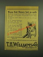 1915 T.H. Williams & Co. Wayne Knit Hoisery Ad - Best on Earth