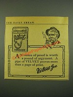 1915 Velvet Tobacco Ad - An Ounce of Proof is Worth a Pound