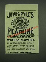 1883 James Pyle's Pearline Soap Ad - The Best Compound