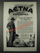 1919 Aetna Explosives Ad - Doing the Big Jobs in a Big Way