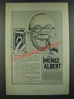1919 Prince Albert Tobacco Ad - Certainly Will Put Some Frolic Into That Pipe