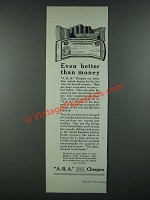 1919 A.B.A. American Bankers Association Cheques Ad - Better Than Money