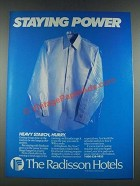 1987 The Radisson Hotels Ad - Staying Power