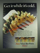 1987 Mueller's Salad Bar Pasta Ad - While It's Cold