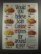 1987 Stouffer's Lean Cuisine Entrees Ad - Would You Believe