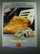 1987 Aunt Jemima Toaster Browns Ad - Now You Can Have Extra Crispy