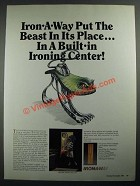 1987 Iron-a-Way Ironing Center Ad - Put the Beast In Its Place