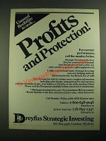1987 Dreyfus Strategic Investing Ad - Profits and Protection