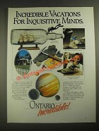 1987 Ontario Canada Ad - Inquisitive Minds