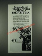 1987 The National Arbor Day Foundation Ad - Great Thing Growing