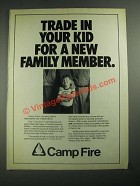 1987 Camp Fire Ad - Trade in Your Kid For a New Family Member