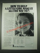 1987 Save the Children Ad - Help a Little Girl Make It All The Way