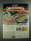 1987 BIC Pens and Shavers Ad - Only in America