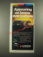 1987 Gardena Sprinklers Ad - Appearing on Lawns Everywhere