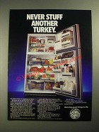 1987 GE General Electric Refrigerator Ad - Never Stuff Another Turkey