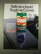 1987 Comet Cleanser Ad - Safe as a Liquid. Tough as Comet