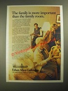 1987 Ethan Allen Galleries Ad - Family is More Important Than the Family Room