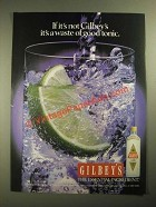 1987 Gilbey's Gin Ad - It's a Waste of Good Tonic