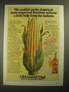 1987 Old Grand-Dad Bourbon Ad - A Little Help From the Indians