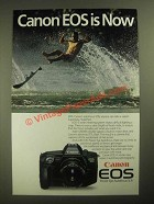 1987 Canon EOS 650 Camera Ad - Canon EOS is Now