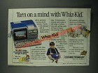 1987 Vtech Video Technology Whiz-Kid Ad - Turn on a Mind