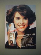 1987 Clairol Loving Care Color Mousse Ad - Don't Just Cover Your Gray