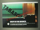 1987 Tabasco Pepper Sauce Ad - Drop in For Brunch