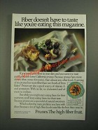 1987 California Prune Board Ad - Fiber Doesn't Have to Taste Like Magazine