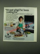 1987 Revere Ware Cookware Ad - It's Just What I've Been Waiting For