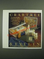 1987 Crabtree & Evelyn Ad - Be A Favored Child