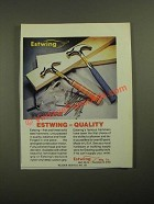 1987 Estwing Hammers Ad - Quality