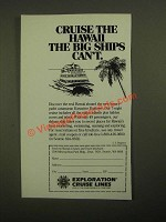 1987 Exploration Cruise Lines Ad - Cruise the Hawaii The Big Ships Can't