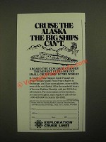 1987 Exploration Cruise Lines Ad - Cruise the Alaska The Big Ships Can't