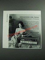 1973 Kenwood KR-7200 Stereo Receiver Ad - The Connoisseur of Beauty