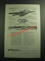 1945 Fairchild Packet Plane Ad - For Air Cargo