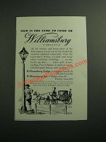 1949 Williamsburg Virginia Ad - Now Is The Time To Come To
