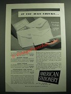 1951 American Stationery Ad - If You Mail Checks