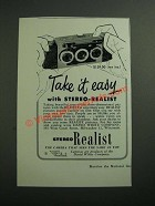 1953 Stereo Realist Camera Ad - Take it Easy