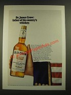 1970 Old Crow Bourbon Ad - Father of His Country's Whiskey