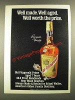 1971 Old Fitzgerald Prime Bourbon Ad - Well Made. Well Aged.