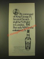 1971 King George IV Scotch Ad - By Command of King George IV