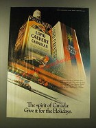 1979 Lord Calvert Canadian Whisky Ad - The Spirit of Canada