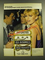 1979 Old Bushmills Irish Whiskey Ad - It's Changing People's Minds